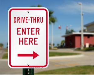 Drive thru sign