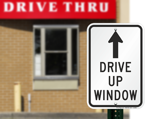 Drive up window sign