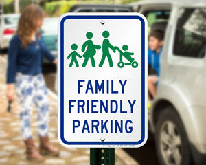 Family parking sign