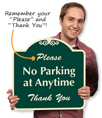 Friendly Parking Signs