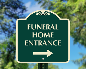 Funeral home entrance sign