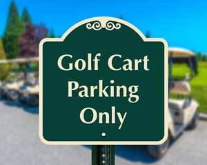 Golf cart parking only sign