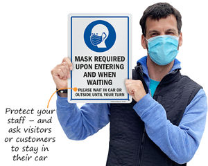 Mask required, please wait in your car until your turn sign
