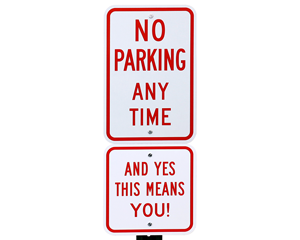 Supplemental no parking any time signs