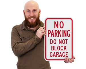 Do Not Block Garage No Parking Sign