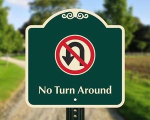 No turn around sign