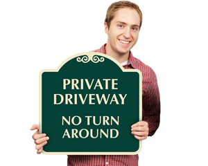 No turn around private driveway signs