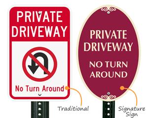 No turn around signs