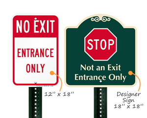Not an exit signs for parking lots