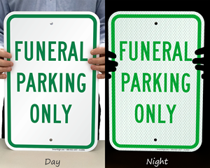 Reflective funderal parking signs