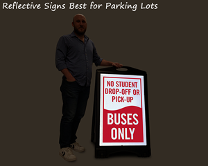 Use reflective parking lot signs, for enhanced visibility at night and for dark lots