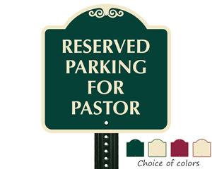 Reserved parking sign for pastor