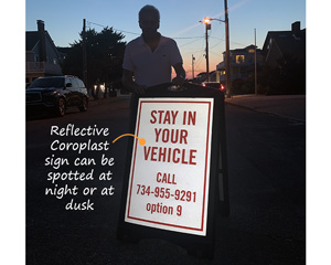 Stay in vehicle sign