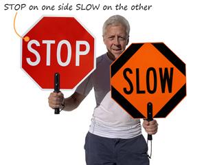 Stop signs - hand held