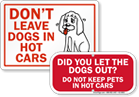 Do Not Leave Dogs In Hot Car Signs