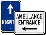 Hospital & Ambulance Entrance Signs