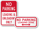 Looking for Loading Unloading Zone Signs?
