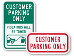 More Customer Only Signs
