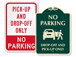 Drop-Off & Pick-Up Signs
