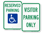 Looking for Reserved Parking Signs?