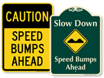 Looking for Speed Bump / Hump Signs?