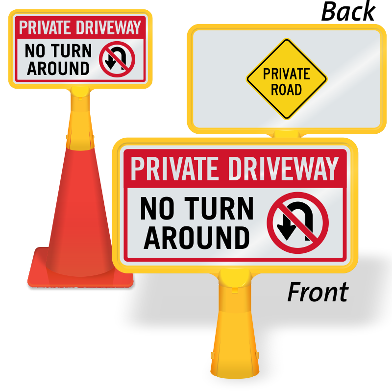 ConeBoss Sign: Private Driveway - No Turn Around (Front)/Private Driveway  (Back) (CB-1167)