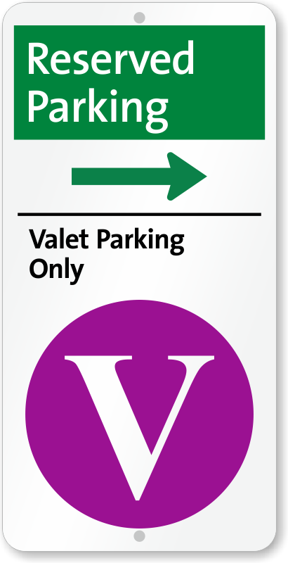 Reserved Valet Parking On Right Iparking Sign Sku I 0117 R