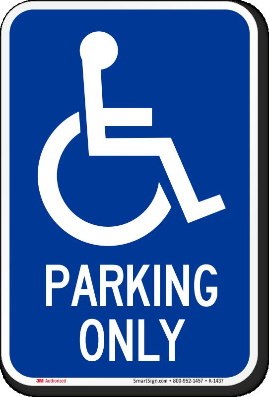 Ada Handicapped Sign Parking Only Sign With Ada Symbol Sku K 1437