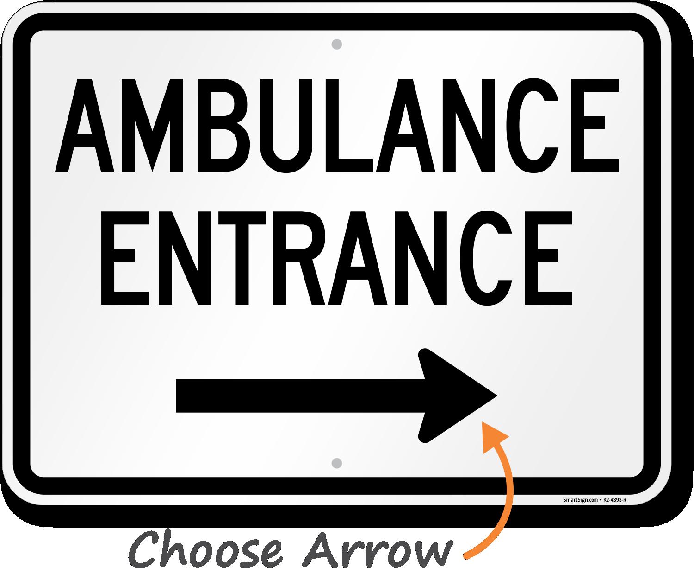 Hospital And Ambulance Entrance Signs