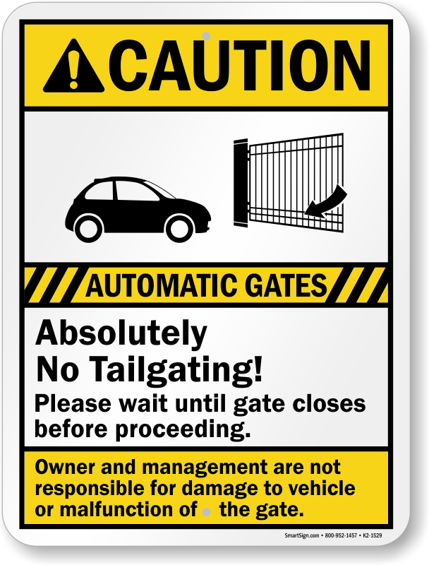 Automatic Gates No Tailgating Caution Sign Sku K2 1529