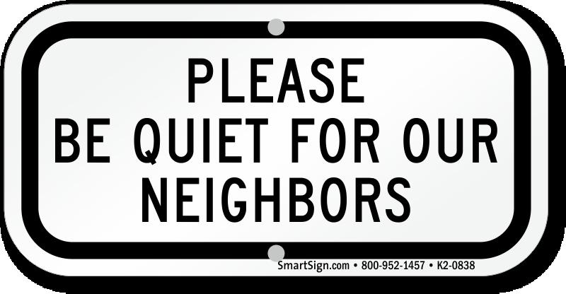 be quiet for neighbors supplemental parking sign sku k2 0838