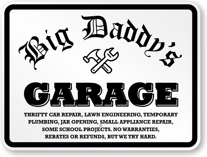 Funny Garage Signs Man Cave Signs Humorous Garage Signs