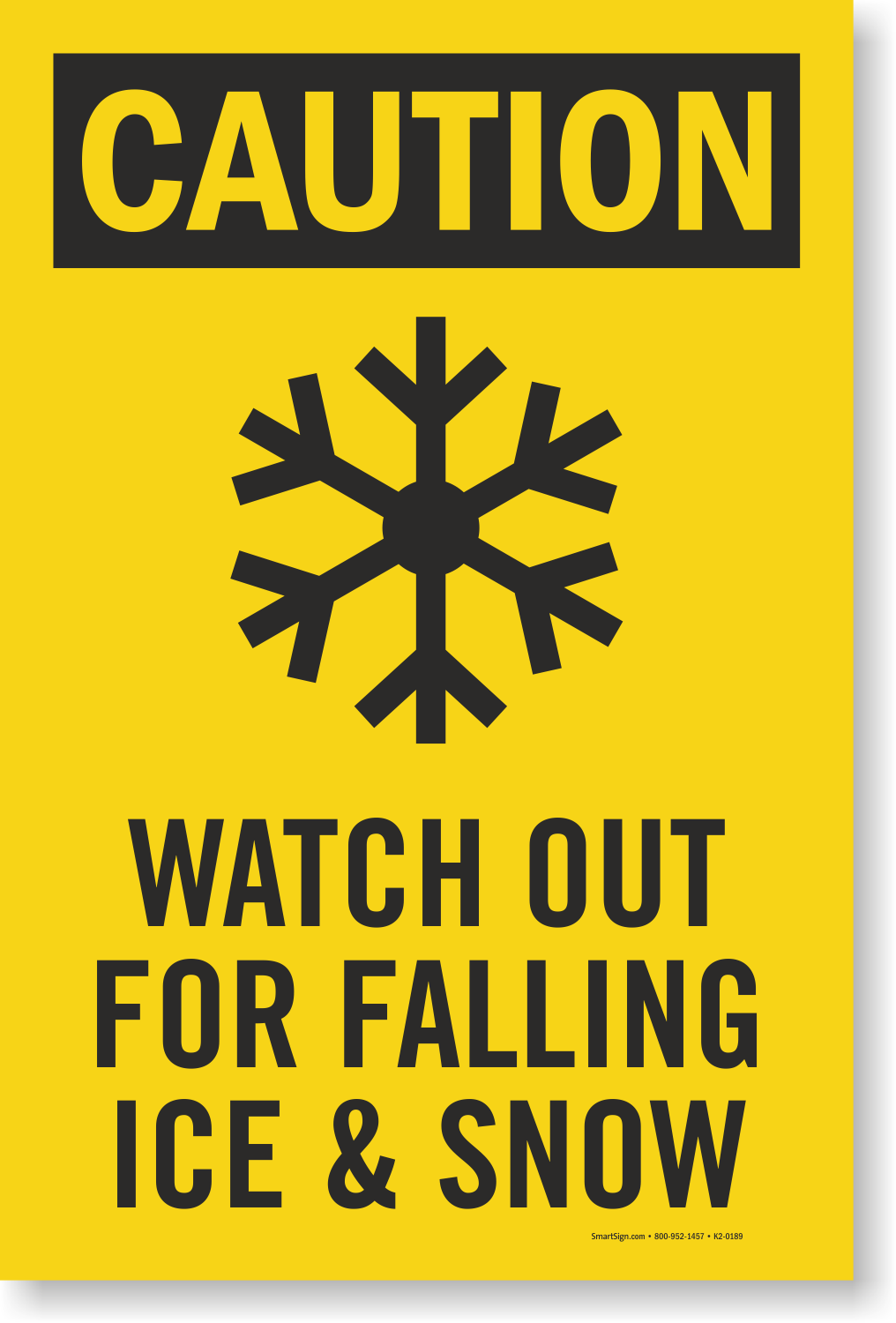 Watch Out Falling Ice Snow Sidewalk Sign Frostbite Symbol Sku K2