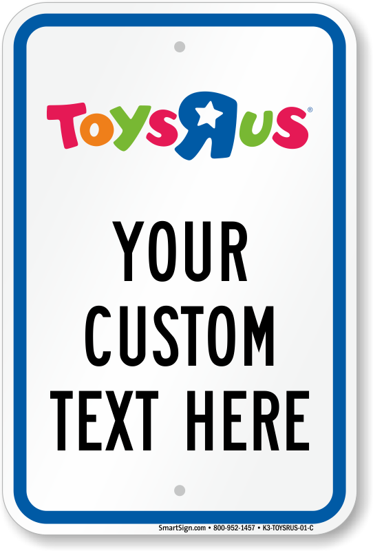 Toys R Us Parking Signs