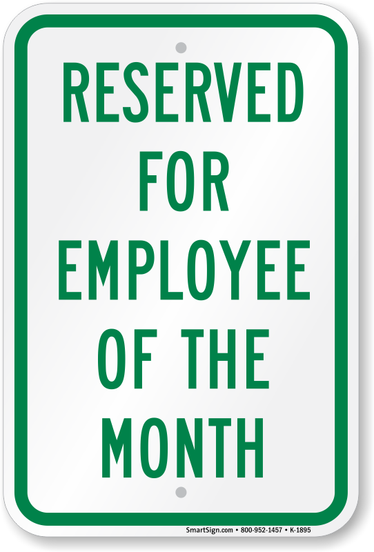 Employee of the month parking sign award signs for Reserved parking signs template