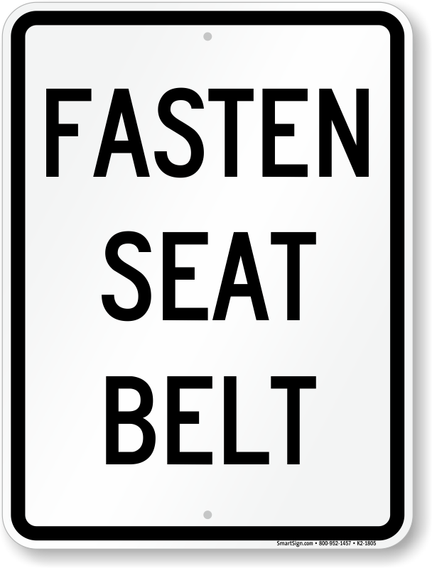 Seat Belt Signs Labels Ship For Free From Myparkingsign