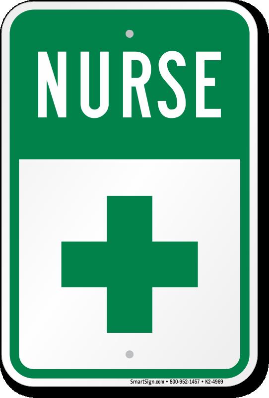 First Aid Symbol Nurse Parking Sign Sku K2 4969