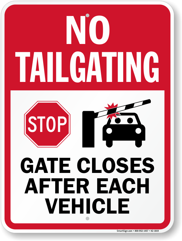 gate closes after each vehicle no tailgating sign sku k2 1819