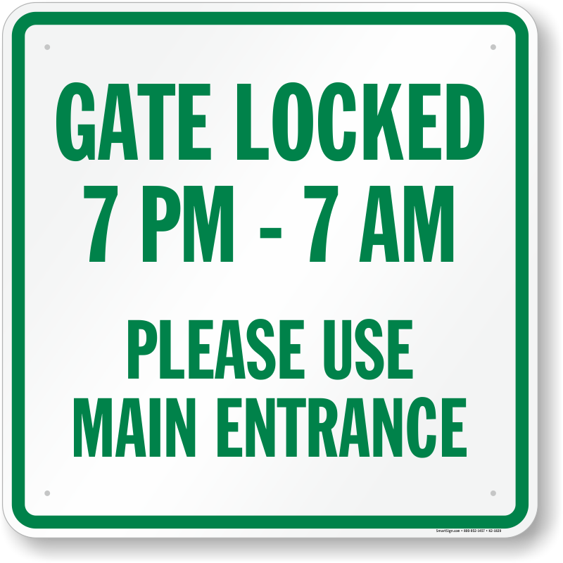 Gate entrance signs hours