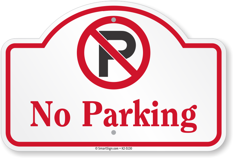 No Parking Signs Myparkingsign
