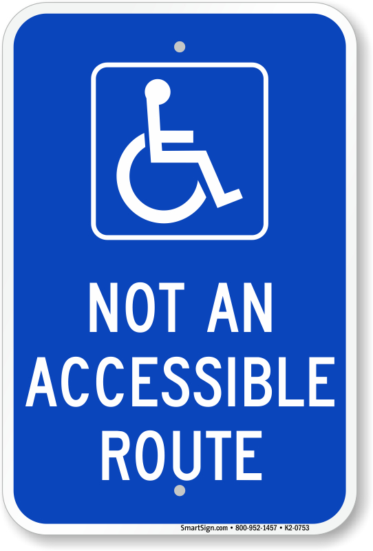 Not An Accessible Route Parking Lot Sign, SKU: K2-0753