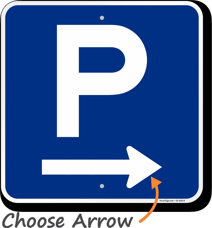 P Symbol Right Arrow Parking Sign Sku K2 4184 R