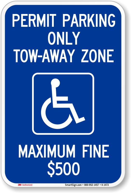 Permit Parking Only - Tow Away Zone Sign, SKU: K-1473
