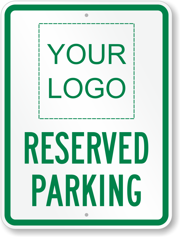 Large no parking signs custom stock templates for Reserved parking signs template
