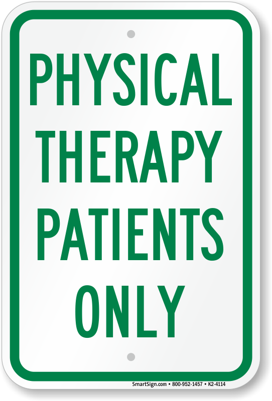 Physical Therapy Patients Only Parking Sign, Sku K24114. Old Car Banners. Captain Marvel Logo. Wallpaper Bathroom Murals. Coyote Signs Of Stroke. Delta Sigma Theta Signs Of Stroke. Scotchlite Stickers. 6 Foot Banners. Marquee Light Signs Of Stroke