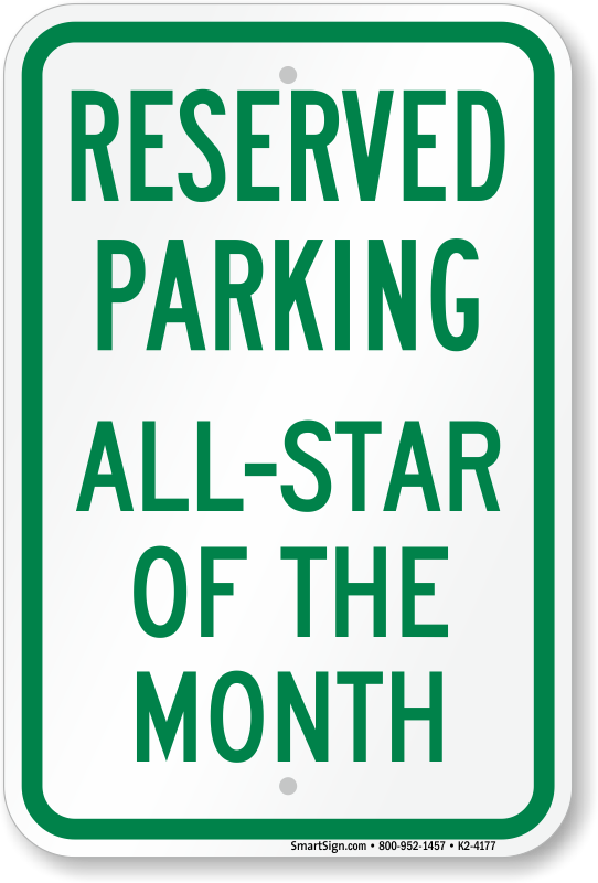 reserved-parking-all-star-of-the-month-s