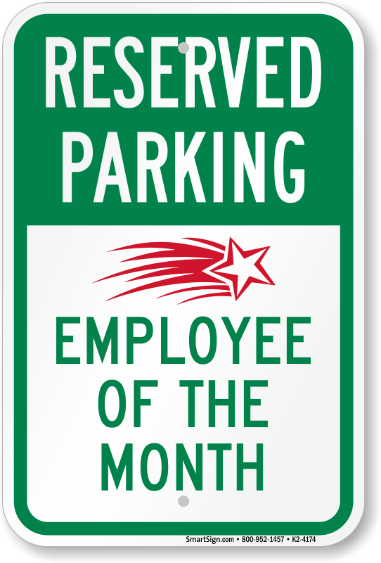 """Reserved For Employee Of The Month Sign 8/""""x12/"""" Aluminum Signs"""