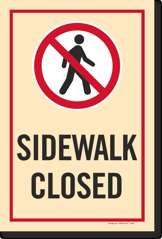 Sidewalk Closed Sign Regulatory Traffic Sign Street