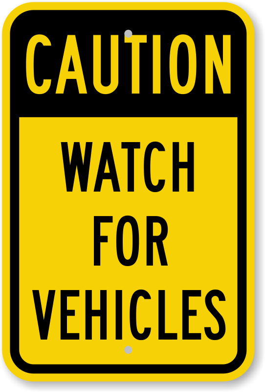 Exiting Garage Signs Watch For Cars Vehicles And