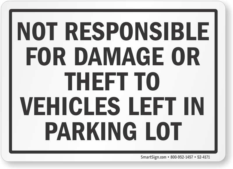 Lock Your Car Signs & Not Responsible For Theft Signs